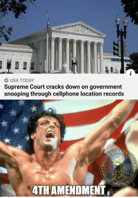 Memes, Supreme, and Yo: USA TODAY  Supreme Court cracks down on government  snooping through cellphone location records  4TH AMENDMENT Yo', Adrian! (CS)