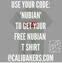 """Fashion, Memes, and Mail: USE YOUR CODE  NUBIAN!  TO GET YOUR  FREE NUBIAN  T SHIRT  OCALIBAKERS.COM  EB M  RN  01  UA  CNO IA T  BRR  RUI  UIE  NHK  UU DD  OU  SA  Y NI GE  E- 0  TR Check these guys out for me, and let me know what you think! @calibakers Here's what you've been missing. @modernvintageandpretty @Regrann from @calibakers - click the link in (@CaliBakers) bio —————————— HAPPY KWANZAA Use the code """"NUBIAN"""" to get your FREE NUBIAN SHIRT . 25 codes left, first come first serve! $1 from every sale goes to our Global Water fund, so far you have raised $122, text WATER to 323 745 8850 to learn more. Calibakers Clothing giveback Fashion blackowned blackbusiness GroupEconmoics blackdollars blackbusinesspromo africanhistory buyblack E-mail Support@CaliBakers.com if you need to contact us or call 323 745 8850 and follow the prompts. CustomerSupport - regrann mvpnetworkwednesday blackindiechallenge bic1ptp blackindiechallenge bic1ptp"""