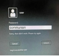 Please Try: user  Password:  communism  Sorry, that didn't work. Please try again.  Cancel  Unlock  Log in as another user