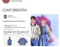 Balenciaga, Fuck, and Job: @userjinki  I CANT BREATEH  lq shinee  @lowqualitshinee  please don't show this to kibum  mally mack @MallyMack  LMAOOO00 bro what in the actual fuck  Show this thread  ·') ■  BALENCIAGA YOU HAD ONE JOB