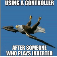 Memes, Holes, and 🤖: USING A CONTROLLER  AFTER SOMEONE  WHO PLAYS INVERTED How many holes? Leave a comment👇🏼👇🏾 Follow @codhive if you like laughing