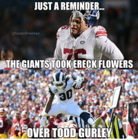 TAG a Giants & Rams fan 😂😂: UST A REMINDER  @bestnflmemez  AT  THEGIANTS TOOKERECK FLOWERS  FOVER TODD GURLEY TAG a Giants & Rams fan 😂😂