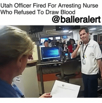 """Utah Officer Fired For Arresting Nurse Who Refused To Draw Blood - blogged by @baetoven_ ⠀⠀⠀⠀⠀⠀⠀ ⠀⠀⠀⠀⠀⠀⠀ The SaltLakeCity Police Department has fired the police officer who was recorded aggressively arresting a nurse who refused to allow him to take a blood sample from an unconscious patient earlier this summer. ⠀⠀⠀⠀⠀⠀⠀ ⠀⠀⠀⠀⠀⠀⠀ The incident occurred after an off-duty officer was involved in a crash with a truck driver who was fleeing the police. Video from the officers' body cameras showed Detective Jeff Payne aggressively handcuffing and arresting AlexWubbels after she refused to draw blood from the driver because Payne didn't have a warrant nor consent from the patient. ⠀⠀⠀⠀⠀⠀⠀ ⠀⠀⠀⠀⠀⠀⠀ An internal affairs report, released last month, found that both officers violated department policy. In a """"notice of decision"""" letter, Salt Lake Police Chief Mike Brown faulted Payne for not de-escalating the situation and said they failed in their requirement to treat all citizens """"equally with courtesy, consideration and dignity."""" ⠀⠀⠀⠀⠀⠀⠀ ⠀⠀⠀⠀⠀⠀⠀ Brown also demoted Payne's watch commander, Lt. James Tracey, to the rank of officer. They both have five days to appeal the action.: Utah Officer Fired For Arresting Nurse  Who Refused To Draw Blood  @balleralert  1 Utah Officer Fired For Arresting Nurse Who Refused To Draw Blood - blogged by @baetoven_ ⠀⠀⠀⠀⠀⠀⠀ ⠀⠀⠀⠀⠀⠀⠀ The SaltLakeCity Police Department has fired the police officer who was recorded aggressively arresting a nurse who refused to allow him to take a blood sample from an unconscious patient earlier this summer. ⠀⠀⠀⠀⠀⠀⠀ ⠀⠀⠀⠀⠀⠀⠀ The incident occurred after an off-duty officer was involved in a crash with a truck driver who was fleeing the police. Video from the officers' body cameras showed Detective Jeff Payne aggressively handcuffing and arresting AlexWubbels after she refused to draw blood from the driver because Payne didn't have a warrant nor consent from the patient. ⠀⠀⠀⠀⠀⠀⠀ ⠀⠀⠀⠀⠀⠀⠀ An internal affairs report, released """