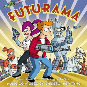 scifiseries:  Futurama Soundtrack album cover: UTURA  Original Muse From The Animated TV Series  MUSIC COMPOSED BY CHRISTOPHER TYNG scifiseries:  Futurama Soundtrack album cover