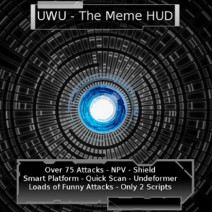 Funny, Life, and Meme: UWU - The Meme HUD  Over 75 Attacks NPV - Shield  Smart Platform Quick Scan- Undeformer  Loads of Funny Attacks Only 2 Scripts Second Life Marketplace - UWU - The Meme HUD
