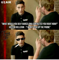 "You Right: UZAIR  ""WHAT WOULD YOUDOIF BARCELONA CONTACTED YOU RIGHT NOW?""  HECTOR BELLERIN ""I ONT PICK  UP THE PHONE"""