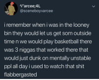 <p>Nothing wrong with balling up on them fools (via /r/BlackPeopleTwitter)</p>: V arcee,4L  @sceneboyvarcee  i remember when i was in the looney  bin they would let us get som outside  time n we would play basketball there  was 3 niggas that worked there that  would just dunk on mentally unstable  ppl all day i used to watch that shit  flabbergasted <p>Nothing wrong with balling up on them fools (via /r/BlackPeopleTwitter)</p>