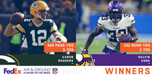 Memes, Congratulations, and Fedex: V  VIRings  32  429 PASS YDS  142 RUSH YDS  5 TDS  2 TDS  AARON  DALVIN  COOK  RODGERS  WINNERS  XX  FedEx AIR &GROUND  PLAYERS OF THE WEEK Congratulations to @packers QB @AaronRodgers12 and @Vikings RB @dalvincook for being named @FedEx #AirAndGround Players of Week 7! 👏 https://t.co/TSVhrsuWgT