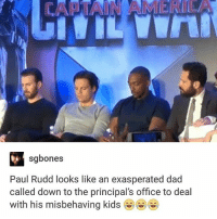 Remember when Sam said sorry to Tony before Tony shot him in the face even though he didn't need to? What a man.: VA  sgbones  Paul Rudd looks like an exasperated dad  called down to the principal's office to deal  with his misbehaving kids Remember when Sam said sorry to Tony before Tony shot him in the face even though he didn't need to? What a man.