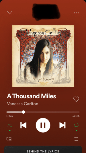 I always have a special person in my heart whenever I hear this song.: Vaeea Carl  Be not Nobody  A Thousand Miles  Vanessa Carlton  0:53  -3:04  KI  BEHIND THE LYRICS I always have a special person in my heart whenever I hear this song.
