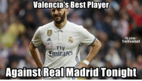 Real Madrid sold Morata and kept Benzema... https://t.co/7Vvv54pHTp: Valenciajs Best Player  FIFA  Fb.com/  TrollFootball  adidaS  mirates  Against Real Madrid Tonight Real Madrid sold Morata and kept Benzema... https://t.co/7Vvv54pHTp