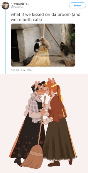 oikws: what if we kissed on da broom (and we're both womem)   And they were broom-mates: +valeria'+.  @05011930  Follow  what if we kissed on da broom (and  we're both cats)  8:05 PM - 2 Jan 2020   twitter  @suupicy  twitter  A Osuupicy oikws: what if we kissed on da broom (and we're both womem)   And they were broom-mates