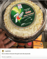 Thought, Trendy, and Net: Valley  Lomon Limo  REAL  DE WITH REAL 7UP FLAVORI  1379)  NET WT 26 oz (737g)  Up, Ine, vsed by Cale  n Up, Inc.  -gqkiniiez  this is what an intrusive thought looks like physically  Source: o-gqkiniiez That is a thing of sin