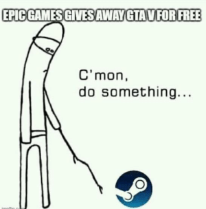 Valve where you at? by deathclawDC MORE MEMES: Valve where you at? by deathclawDC MORE MEMES