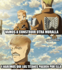 Make Erdia Great Again  Shingeki no Memes: VAMOS ACONSTRUIROTRAMURALLA  ShingekiNoMemes  YHAREMOS QUE LOS TITANESPAGUEN POR ELLA Make Erdia Great Again  Shingeki no Memes