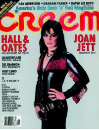 rapidfire35:  Joan Jett on the cover of Creem: VAN MORRISON GRAHAM PARKER DAVID LEE ROTH  America's Only Rock 'u' Roll Magaze  Reem  HALL &JOAN  OATES  JETT  RUNAWAY ITI  NO CAN DUDES GO FOR IT  SEAFOOD, MAMAI  STILL SEARCHIN?  HUEY LEWIS  IS NO DUCK  LA. S WILDEST?  UTOPIA  MUDOY WATERS  FEAR  SAMMY HAGAR  DWIGHT TW LLEY  ORCHEST  MANOEUVRES  LOU ANN BARTON  JAMES BOOKER  NEN ORDER rapidfire35:  Joan Jett on the cover of Creem