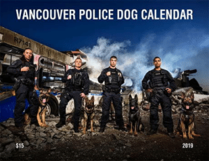 Dogs, Police, and Best: VANCOUVER POLICE DOG CALENDAR  2019  $15 Badass Police Dogs Strike Their Best Poses For 2019 Charity Calendar