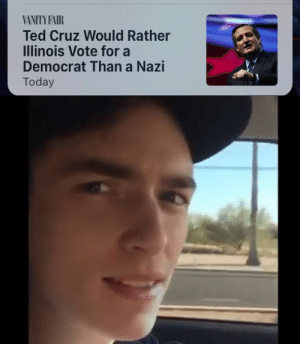 Vanity: VANITY FAIR  Ted Cruz Would Rather  Illinois Vote fora  Democrat Than a Nazi  Today