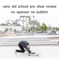 School, Videos, and youtube.com: vans old school pro shoe review  no sponsor no bullshit @caflores makes the best skate shoe review videos on YouTube 💯💯💯 Link in bio