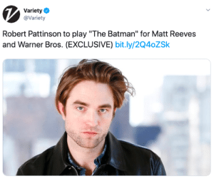 "jakegyllenhaals:: Variety  @Variety  Robert Pattinson to play ""The Batman"" for Matt Reeves  and Warner Bros. (EXCLUSIVE) bit.ly/2Q4oZSk jakegyllenhaals:"