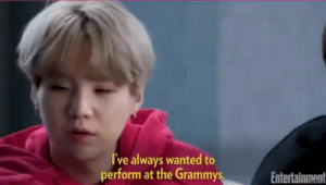 yoongi has spoken. if yoongi wants to perform at the grammys then they will perform at the grammys: ve always wanted to  perform at the Grammys  Entertainment yoongi has spoken. if yoongi wants to perform at the grammys then they will perform at the grammys