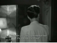 Memes, Been, and 🤖: ve been just a big sentimental fool  It's a tendency have Now, Voyager (1942)