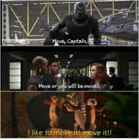Avengers, Marvel, and Marvelous: ve, Captain.  Move or you will be moved.  r  I like to move it! move it! ~ Dc Marvel Universe