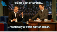 "Target, Giant, and Http: ve got a lot of swords...  it  ...Practically a whole suit of armor. <p><a href=""http://www.latenightwithjimmyfallon.com/video/james-purefoy-on-his-sword-collection/n34389/"" target=""_blank"">James Purefoy stopped by yesterday to tell Jimmy all about his giant collection of swords. </a></p>"