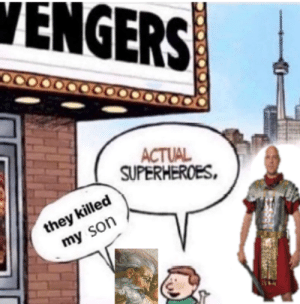God after the crucifixion circa 30 A.D.: VENGERS  ACTUAL  SUPERHEROES,  they killed  my son God after the crucifixion circa 30 A.D.
