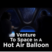 World View looks awesome 🌙🌙: Venture  To Space In A  Hot Air Balloon World View looks awesome 🌙🌙