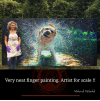 neat: Very neat finger painting. Artist for scale  Weird World