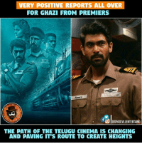 Postive Reports All Over For #Ghazi Releasing On Feb 17th: VERY POSITIVE REPORTS ALL OVER  FOR GHAZI FROM PREMIERS  AB  PAGE  OlDISPAGEvLLENTERTAINU  RTAV  THE PATH OF THE TELUGU CINEMA IS CHANGING  AND PAVING IT'S ROUTE TO CREATE HEIGHTS Postive Reports All Over For #Ghazi Releasing On Feb 17th