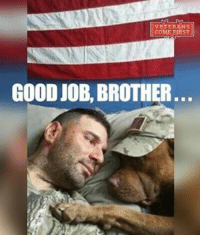 America, Dogs, and God: VETERANS  COME ELAST  GOOD JOB, BROTHER Remember that men and women have fought and died for the fabulous freedoms that you enjoy every single day. And don't forget about military dogs, their commitment is enormous too. God bless our Heroes! veteranscomefirst veterans_us Veterans Usveterans veteransUSA SupportVeterans Politics USA America Patriots Gratitude HonorVets thankvets supportourtroops semperfi USMC USCG USAF Navy Army military godblessourmilitary soldier holdthegovernmentaccountable RememberEveryoneDeployed Usflag StarsandStripes