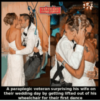 Memes, Soldiers, and Army: VETERANS  COME FIRST  A paraplegic veteran surprising his wife on  their wedding day by getting lifted out of his  wheelchair for their first dance Heart touching... veteranscomefirst veterans_us Veterans Usveterans veteransUSA SupportVeterans Politics USA America Patriots Gratitude HonorVets thankvets supportourtroops semperfi USMC USCG USAF Navy Army military godblessourmilitary soldier holdthegovernmentaccountable RememberEveryoneDeployed Usflag StarsandStripes