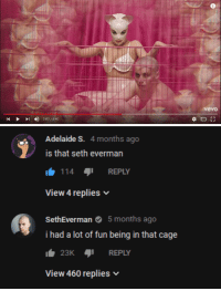"Cats, Tumblr, and Blog: vevo   Adelaide S. 4 months ago  is that seth everman  114 REPLY  View 4 replies  seadverman funt eingin that  months ago  i had a lot of fun being in that cage  23KREPLY  View 460 replies smithsonian-offical:doja cat's ""go to town"" video had some interesting highlights"