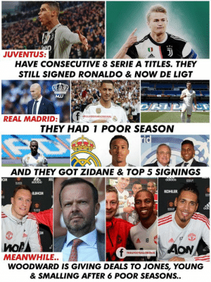 Adidas, Bad, and Real Madrid: Vhap  JUVENTUS:  odidas  HAVE CONSECUTIVE 8 SERIE A TITLES. THEY  STILL SIGNED RONALDO & NOW DE LIGT  MJJ  mirat  ROLLFOOTBALLORIGNAL  REAL MADRID:  THEY HAD 1 POOR SEASON  rid  Fly  AND THEY GOT ZIDANE & TOP 5 SIGNINGS  яз]  adidas  0HCAL AP  eobibo  OTE  KOHLER  аноя  adia  FTCAL  ио  odidog  AON  f  TROLLFOOTBALLORIGNAL  MEANWHILE..  WOODWARD IS GIVING DEALS TO JONES, YOUNG  & SMALLING AFTER 6 POOR SEASONS.. I Feel Bad For Manchester United Fans.😭😭😂😂 https://t.co/BSK1rFWyHt