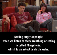 Those horrible noise...there's so much anger inside. http://9gag.com/gag/a9Y7RqL?ref=fbp: VIA 9GAG.COM  Getting angry at people  when we listen to them breathing or eating  is called Misophonia,  which is an actual brain disorder. Those horrible noise...there's so much anger inside. http://9gag.com/gag/a9Y7RqL?ref=fbp