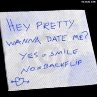 9gag, Dank, and Dating: VIA 9GAG.COM  HEY PRETTY  WANAA DATE ME?  YES  SMILE  BACKFLIP *triple backflip in ninja warrior style* 9GAG Mobile App: www.9gag.com/mobile?ref=9fbp  http://9gag.com/gag/azAB7WN?ref=fbp