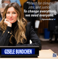 """Memes, News, and Fox News: via AP Images  """"March for Climate  jobs, and justice.  To change everything,  we need everyone.""""  -@gisele official  GISELE BUNDCHEN  FOX  NEWS There's speculation that GiseleBundchen could have been the reason behind TomBrady missing out on the NewEnglandPatriots visit to TheWhiteHouse. The model tweeted an anti- DonaldTrump message yesterday, which has since been deleted. For more on this story, visit FoxNews.com."""