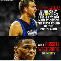 Dirk Nowitzki, Memes, and Nba: VIA ELIAS SPORTS BUREAU  DIRK NOWITZKI  IS THE ONLY  NBA MVP  SINCE  1983-84 TO NOT  MAKE IT OUT OF  THE FIRST ROUND  OF THE  POSTSEASON  WILL  RUSSELL  WESTBROOK  BE NEXT? Prestigious, yet dubious.