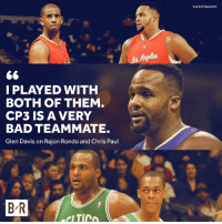 Big Baby weighs in 👀: VIA INSTAGRAM  I PLAYED WITH  BOTH OF THEM  CP3 IS A VERY  BAD TEAMMATE.  Glen Davis on Rajon Rondo and Chris Paul  B R Big Baby weighs in 👀