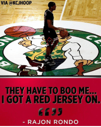 "Dude, Fake, and God: VIA @KCJH00P  THEY HAVE TO B00 ME.  I GOT A RED JERSEY ON.  RAJON RONDO Everyone who boo'd the Point God is an ungrateful fake Celtics ""fan"". Dude give us his heart & soul just like MidgIT4 is now. SMH"