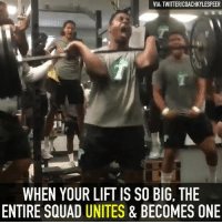 Memes, Squad, and Big Boy: VIA: TWITTERICOACHKYLESPEER  WHEN YOUR LIFT IS SO BIG, THE  ENTIRE SQUAD UNITES & BECOMES ONE They're lifting big boy weights over at Tulane.