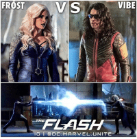 Memes, 🤖, and Play: VIBE  FROST  V S  NG I Ca DC. MARV EL UNITE 🌀 VIBE V FROST❄️How do you think this Battle will play out…where CiscoRamon doesn't lose his hands ? 🤔 TheFlashSeason3 ⚡️ TheFlash DCTV