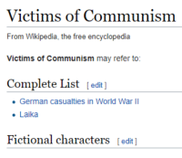 The many victims of communism.: Victims of Communism  From Wikipedia, the free encyclopedia  Victims of Communism may refer to:  Complete List [edit]  German casualties in World War II  . Laika  Fictional characters [edit ] The many victims of communism.