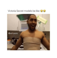 true though: Victoria Secret models be like  @whoere true though
