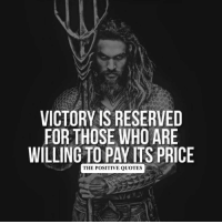 Word! ❤: VICTORY IS RESERVED  FOR THOSE WHO ARE  WILLING TO PAY ITS PRICE  THE POSITIVE QUOTES Word! ❤