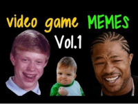 Meme Video: video game  MEMES  Vol.1