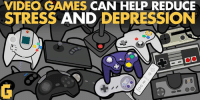 VIDEO GAMES  CAN HELP REDUCE  STRESS AND DEPRESSION  0 Game on my brother's and sisters!