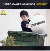 Video Games, Violent, and Video Game: VIDEO GAMES MAKE KIDS  VIOLENT  GAMING MEMES  YOUR OPINION